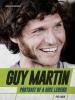 Wain, Phil, Guy Martin: Portrait of a Bike Legend