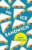 M. Kawakami, Ms Ice Sandwich