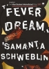 Schweblin Samanta, Fever Dream
