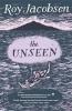 Jacobsen Roy, Unseen