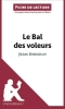O`Brien, Raphaëlle, Analyse : Le Bal des voleurs de Jean Anouilh  (analyse compl?te de l`oeuvre et r?sum?)