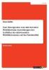Radtke, Simon, Vom fürsorgenden zum aktivierenden Wohlfahrtstaat. Auswirkungen des Leitbildes des aktivierenden Wohlfahrtsstaates auf das Familienbild