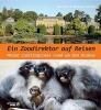 Blaszkiewitz, Bernhard, Ein Zoodirektor auf Reisen