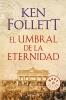 Follett, Ken, El umbral de la eternidad