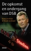 Natasja de Groot, Ronald van Gessel, De opkomst en ondergang van DSB
