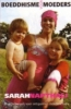Sarah Napthali, Boeddhisme voor moeders