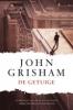 John  Grisham, De getuige