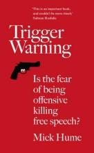 Mick Hume Trigger Warning