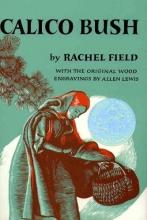 Field, Rachel,   Lewis, Allen Calico Bush