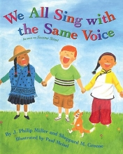 Miller, J. Philip We All Sing with the Same Voice