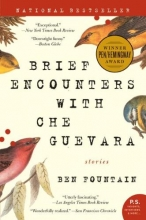 Fountain, Ben Brief Encounters With Che Guevara