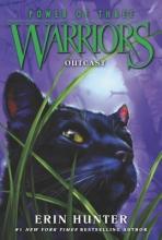 Erin Hunter Warriors: Power of Three #3: Outcast