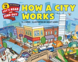 Ward, D. J. How a City Works
