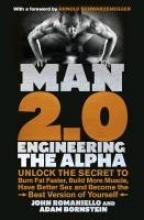 Adam Bornstein,   John Romaniello Man 2.0: Engineering the Alpha