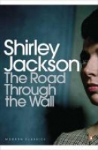 Jackson, Shirley Road Through the Wall