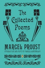 Marcel Proust,   Harold Augenbraum The Collected Poems