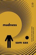 Sax, Sam Madness
