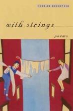 Charles Bernstein With Strings