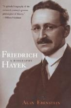 Ebenstein, Alan Friedrich Hayek - A Biography