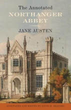 Austen, Jane The Annotated Northanger Abbey