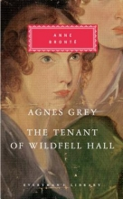 Bronte, Anne Agnes Grey The Tenant of Wildfell Hall