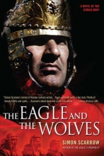Scarrow, Simon The Eagle And the Wolves