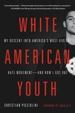 Picciolini, Christian White American Youth