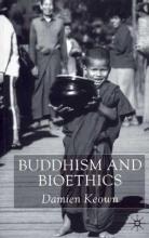 Damien Keown Buddhism and Bioethics