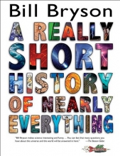 Bryson, Bill A Really Short History of Nearly Everything