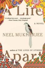 Mukherjee, Neel A Life Apart