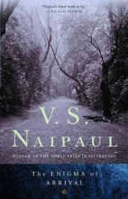 Naipaul, V. S. The Enigma of Arrival