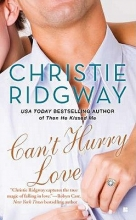 Ridgway, Christie Can`t Hurry Love