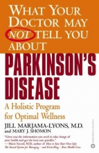 Jill Marjama-Lyons,   Mary J. Shomon What Your Dr...Parkinson`s Disease