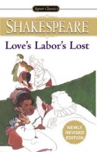 Shakespeare, William,   Arthos, John Love`s Labor`s Lost
