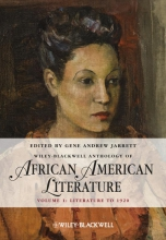 Jarrett, Gene Andrew The Wiley Blackwell Anthology of African American Literature, Volume 1