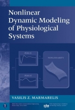 Marmarelis, Vasilis Z. ,Professor Nonlinear Dynamic Modeling of Physiological Systems