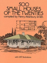 Smith, Henry Atterbury 500 Small Houses of the Twenties