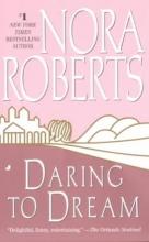 Roberts, Nora Daring to Dream