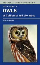 Hans J. Peeters Field Guide to Owls of California and the West