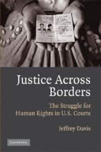 Davis, Jeffrey Justice Across Borders