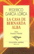 Lorca, Federico Garcia Casa de Bernarda Alba