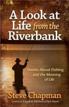 Chapman, Steve A Look at Life from the Riverbank