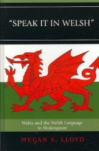 Lloyd, Megan S. Speak It in Welsh