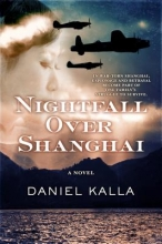 Kalla, Daniel Nightfall Over Shanghai