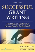 Laura N. Gitlin,   Kevin J. Lyons Successful Grant Writing