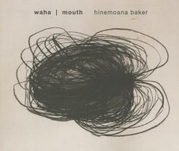 Baker, Hinemoana Waha Mouth