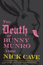 Cave, Nick The Death of Bunny Munro