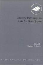 Literary Patronage in Late Medieval Japan
