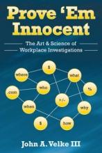 Velke III, John A. Prove `em Innocent
