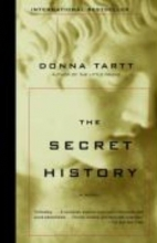 Tartt, Donna THE SECRET HISTORY